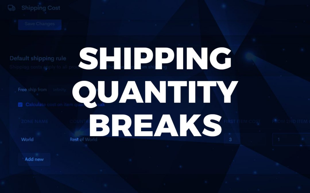 Quantity breaks available for Shipping profiles
