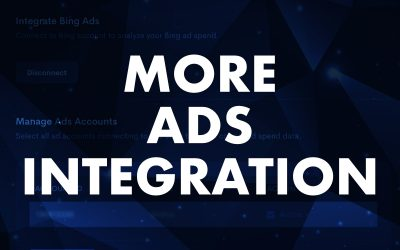 April 2021 Release: More Ads Integration: Bing and Snapchat