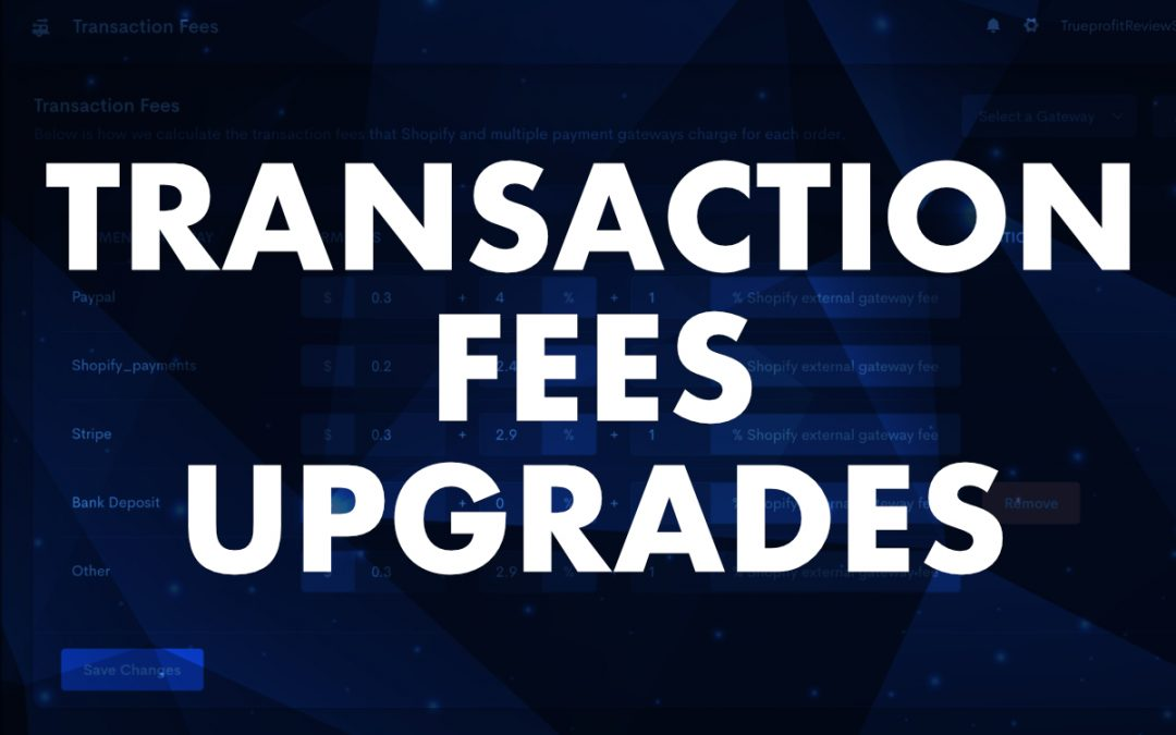 March 2021 Release: Transaction Fees – Adding more payment gateways