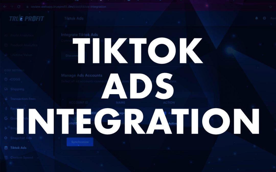 July 2021 Release: Tiktok Ads Integration